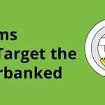 Infographic: 3 Scams That Target The Underbanked