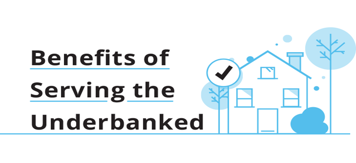 Infographic: Benefits of Serving the Underbanked