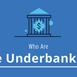 Infographic: Who are the underbanked?